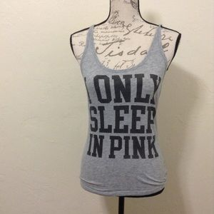 Victoria's Secret PINK- I Only Sleep in Pink top